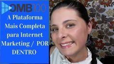 OMB100 - A Plataforma Mais Completa para Internet Marketing /  POR DENTRO