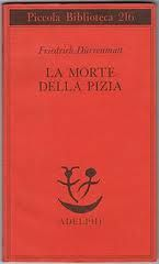 Ballando con Sofia: La Morte della Pizia – Friedriech Dürrenmatt. Sui miti greci.