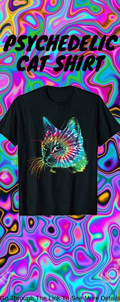e713f714 Psychedelic Cat T Shirt Solid colors: 100% Cotton; Heather Grey: 90%