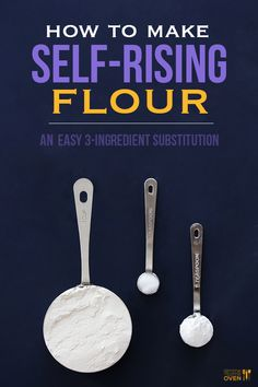 How To Make Self-Rising Flour | Gimme Some Oven