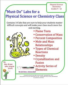 "Science Labs: Must Do Chemistry or Physical Science Labs - Bundled Set.  Great lab experiences are the key to a successful chemistry or physical science course. Spice up your class by having your students perform these 14 ""must-do"" chemistry / physical science labs.  $"