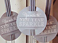 """New Year Collections sparkler tags/holders: """"You make the New Year sparkle"""""""