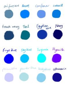 Air Force blue, Azure, Cornflower, Cobalt, French Navy, Teal, Egyptian blue, Navy, Royal blue, Sky blue, Turquoise, Hyacinth, Periwinkle, Sky blue, Powder blue, Ultramarine