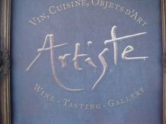 artiste winery - the best ever!
