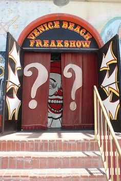 Venice Beach Freakshow -this show is about celebrating differences, not taking advantage of them