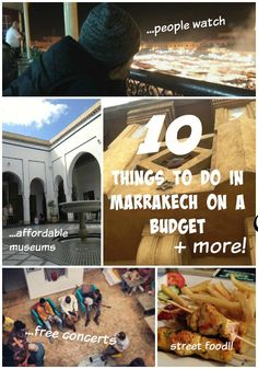 10 Things to Do in Marrakech on a Budget #marrakech #morocco #guide