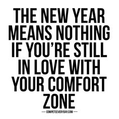 Break out of your comfort zone and refuse to be stopped.