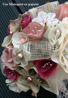 Bouquet de mariée papier et tissu. Création Une Mistinguett en goguette