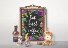 But First Coffee Print Kitchen Coffee Poster by AlniPrints on Etsy #print #printable #digital #walldecor #butfirstcoffee #kitchen #coffee #motivational #quote #typography #10*8 #poster #floral #inspirational
