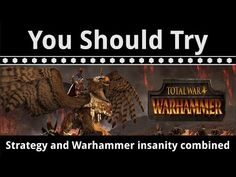 You Should Try: Total War Warhammer - An excellent combination of strategy and Warhammer insanity - http://freetoplaymmorpgs.com/gaming-news/you-should-try-total-war-warhammer-an-excellent-combination-of-strategy-and-warhammer-insanity