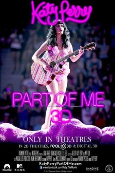 Katy Perry Part of Me 3D Concert Movie! :D  July 5!