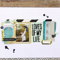 Loves of My Life by petitenoonie at Crate Paper, Studio Calico, Scrapbooking Layouts, Love Of My Life, Confetti, Crates, In This Moment, Learning, Classic