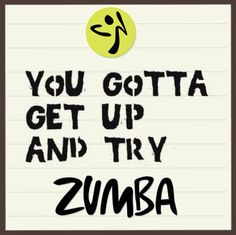 ZUMBA - Give it a try!