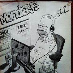 Mondays at work! #Homer Simpson