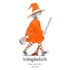 11 illustrations by Irish artist Catherine Geaney to reignite your love of Gaeilge Gaelic Words, Irish Language, Irish Roots, Sweet Messages, Artist, Ireland, Illustrations, Etsy, Scotland