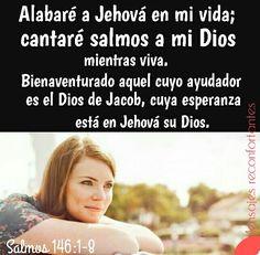 1 Alaba, oh alma mía, a Jehová.  2 Alabaré a Jehová en mi vida; Cantaré salmos a mi Dios mientras viva.  3 No confiéis en los príncipes, Ni en hijo de hombre, porque no hay en él salvación.  4 Pues sale su aliento, y vuelve a la tierra; En ese mismo día perecen sus pensamientos.  5 Bienaventurado aquel cuyo ayudador es el Dios de Jacob, Cuya esperanza está en Jehová su Dios,  6 El cual hizo los cielos y la tierra, El mar, y todo lo que en ellos hay; Que guarda verdad para siempre, Que hace…