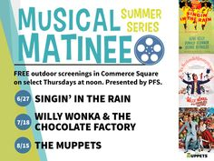 Free 2013 Summer Matinee Screenings in Commerce Square 12noon on 6/27, 7/18, 8/15 Presented by The Philadelphia Film Society and Thomas Properties Group, Inc Be sure to pack or purchase an amazing lunch!