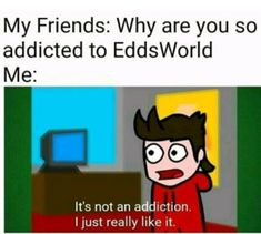 :V # Fanfic # amreading # books # wattpad Eddsworld Memes, Fandom Memes, Jokes, Eddsworld Tord, Tomtord Comic, Eddsworld Comics, Cool Animations, Funny Games, Funny Relatable Memes