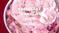 RASPBERRY VANILLA JELLO SALAD - Butter with a Side of Bread Blueberry Jello Salad, Strawberry Banana Cheesecake Salad, Cranberry Jello, Peppermint Cheesecake, Jello Dessert Recipes, Dessert Dishes, Food Dishes, Salad Recipes, Delicious Desserts