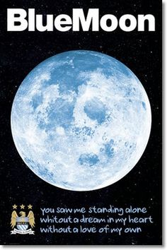 Manchester City Blue Moon Maxi Poster x 91 new sealed Best Football Team, Football Shirts, Manchester City, Manchester United, Over The Moon, Stars And Moon, Tampa Bay Rowdies, Blue Moon Rising, Kun Aguero