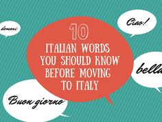 One of the hardest parts about moving to Italy is learning the language. Prepare yourself by learning these 10 Italian words commonly used in your first few months of living in Italy.
