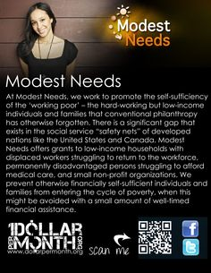 Here is a overview of the Modest Needs, another amazing cause being hosted for the month of July by Dollar Per Month Take a look and join us in making the world a better place! https://www.dollarpermonth.org/?ref=9f513d60f5