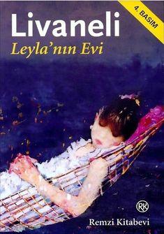 Zülfü Livaneli – Leyla'nın Evi PDF e-kitap indir (E Book) Romanları çok satanlar listesinden inmeyen, ödüller alan, 30 dile çevirilen, sinemaya ve tiyatroya aktarılan Zülfü Livaneli, Leyla'nın Evi'nde her