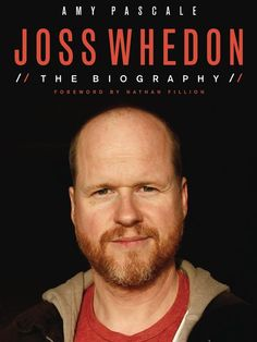 A book about Joss, with an absolutely perfect foreword by Nathan Fillion, which you can read in this article.