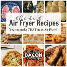 You Can Make THAT in an Air Fryer?