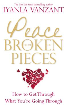 Peace from Broken Pieces (Paperback). New York Times best-selling author Iyanla Vanzant recounts the last decade of her life and the spiritual lessons. I Love Books, Books To Read, My Books, Iyanla Vanzant, Black Authors, Best Authors, Emotional Pain, Life Is A Journey, Mind Body Spirit