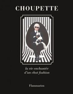 Incroyable : à la rentrée littéraire, l'animal de compagnie le plus connu du monde sera sur les tables des librairies, et sans nul doute dans la liste des best sellers ! « Choupette, la vie d'un chat fashion »  http://www.elle.fr/Mode/Les-news-mode/Autres-news/Choupette-le-chat-de-Karl-Lagerfeld-star-d-un-livre-a-la-rentree-2733798