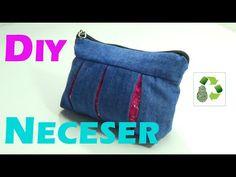 116. DIY NECESER / ESTUCHE (RECICLAJE DE TELA) - YouTube