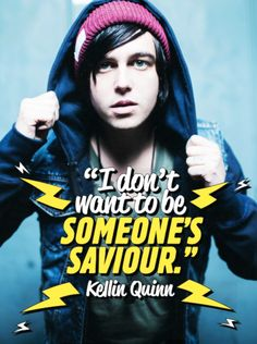 But kellin you and the band are all ready many peoples saviour