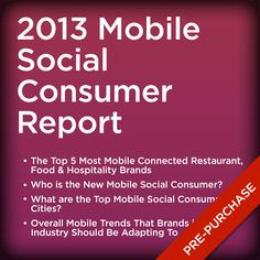 2013 Mobile Social Consumer Report Industry Research, New Mobile, Consumer Reports, Restaurant, Digital, Food, Diner Restaurant, Essen, Meals