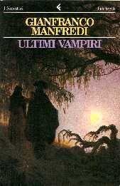 Gianfranco Manfredi, Ultimi vampiri (1987)