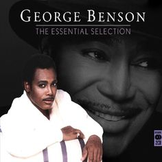 George Benson - Essential Collection