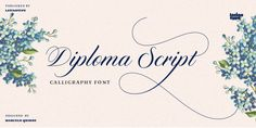 Designed by Marcelo Quiroz, Diploma Script is a dingbat and script font family. This typeface has three styles and was published by Latinotype. Calligraphy Fonts, Typography Fonts, Script Fonts, Typography Design, Hand Lettering, Great Fonts, Cool Fonts, New Fonts