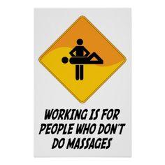 Het werken is want Who van Mensen geen Massages do Poster