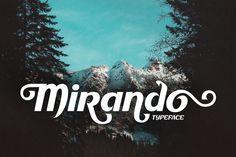 #mirando #font #sansserif #alternate #calligraphy #typography #typeface #italic #bold #awesome