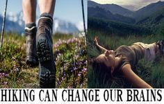 CAN HIKING REALLY CHANGE OUR BRAINS? - Hiking in nature is good for your body, mind and soul; the winds will blow their freshness into you, nature's peace will flow into you and cares will drop off like autumn leaves. Walking through the woods while smelling the aroma of pine trees, listening to a soothing running stream and... - BRAINS, BRAINS CHANGE, HIKING, HIKING CHANGE BRAINS - Health, health care, man, other, woman