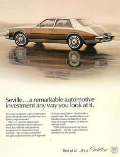 1982 Cadillac Seville - I tried to talk my way into getting a triple brown model for my first car.