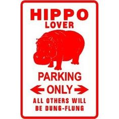 Hippo Lover. That's right, dung-flung.