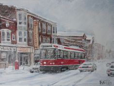 Roncessvalles, Roncy, streetcar in snow storm Toronto briankillinart Canadian Things, Canadian Art, Snow Storm Toronto, Toronto Street, Toronto Ontario Canada, Toronto Travel, Car Painting, Around The Worlds, City