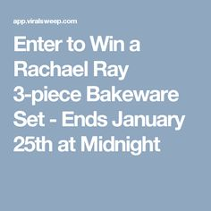 Enter to Win a Rachael Ray 3-piece Bakeware Set - Ends January 25th at Midnight