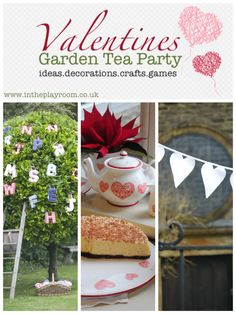 Valentines Garden Tea Party - Ideas for decorations, crafts and games