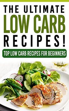 LOW CARB: The Ultimate LOW CARB Recipes! - Top Low Carb Recipes for Beginners: Low Carb, Low Carb cookbook, Low Carb diet, Low Carb recipes, Low Carbohydrate, Low Carb cooking, Low Carb Slow Cooker by Life Changing Diets, http://www.amazon.com/dp/B00SCDPAXO/ref=cm_sw_r_pi_dp_Lz35ub09BZD34