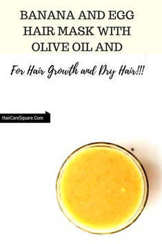 Banana And Egg Hair Mask With Olive Oil And Honey For Dry Hair!