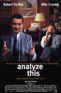 Analyze This (Robert De Niro, Billy Crystal) - 63%