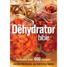 Incorporate the age-old practice of food dehydration into your life with The Dehydrator Bible. Find over 400 recipes, food dehydrator instructions and more. Canning Food Preservation, Preserving Food, A Food, Good Food, Yummy Food, Cooking Food, Cooking Supplies, Cooking Bacon, Cooking Wine