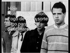 SÉTIMA LEGIÃO | Sete Mares, álbum Mar d'Outubro (1987). http://www.youtube.com/watch/?v=MX6hRyE_dcY